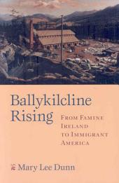 Ballykilcline Rising: From Famine Ireland to Immigrant America