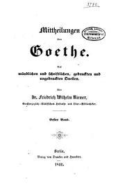 Mittheilungen über Goethe