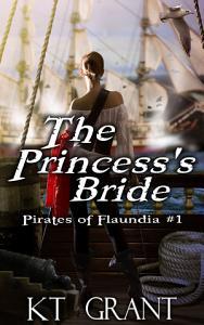 The Princess s Bride  Pirates of Flaundia  1  Book