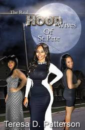 The Real Hood Wives of St. Pete.
