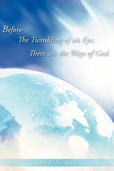 Before The Twinkling Of An Eye There Are The Ways Of God