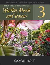 Weather, Moods and Seasons