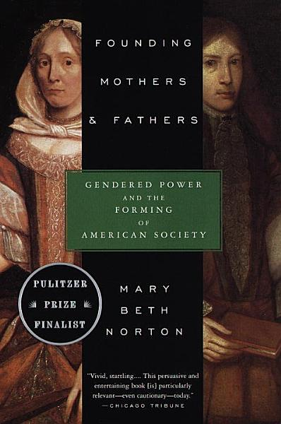 Download Founding Mothers   Fathers Book