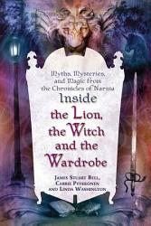 Inside The Lion The Witch And The Wardrobe  Book PDF