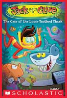 Jack Gets a Clue  4  The Case of the Loose Toothed Shark PDF