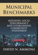 Municipal Benchmarks: Assessing Local Perfomance and Establishing Community Standards