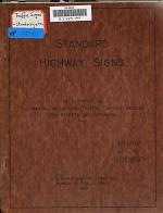Standard Highway Signs as Specified in the Manual of Uniform Traffic Control Devices for Streets and Highways, 1948