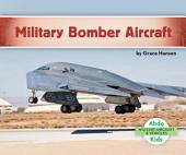 Military Bomber Aircraft