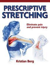 Prescriptive Stretching