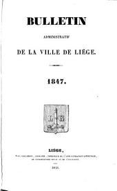 Bulletin municipal ou recueil des arrêtés et règlements de l'administration communale de Liège: Volume 5