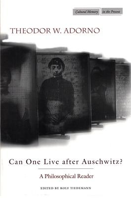 Can One Live After Auschwitz  PDF