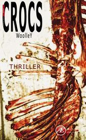Crocs, le thriller