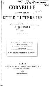 Corneille et son temps: étude littéraire