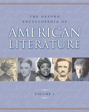 The Oxford Encyclopedia of American Literature PDF