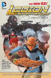 Legion of Super-Heroes Vol. 1: Hostile World (The New 52)
