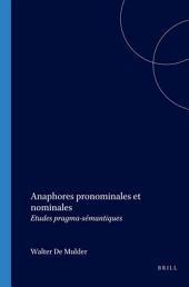 Anaphores pronominales et nominales: études pragma-sémantiques
