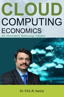 Cloud Computing Economics For Information Technology industry PDF