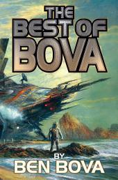 The Best of Bova: Volume 1