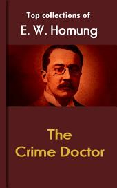 The Crime Doctor: Hornung's Collection