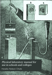Physical Laboratory Manual for Use in Schools and Colleges