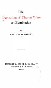The Damnation of Theron Ware, Or, Illumination