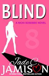Blind (Nicki Sosebee #8)