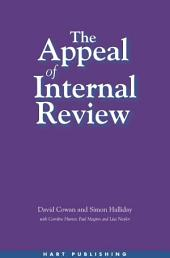 The Appeal of Internal Review: Law, Administrative Justice and the (non-) Emergence of Disputes