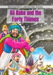 Ali Baba and the Forty Thieves: Illustrated Stories with Fun Time Activities