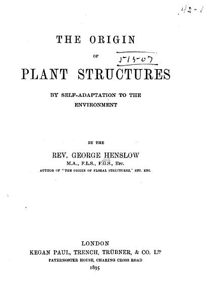 Download The Origin of Plant Structures by Self adaptation to the Environment Book