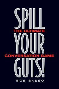Spill Your Guts  Book