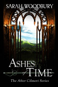 Ashes Of Time The After Cilmeri Series Book 7