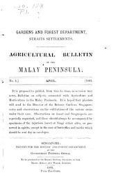 Agricultural Bulletin of the Straits and Federated Malay States: Issues 1-9