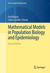 Mathematical Models in Population Biology and Epidemiology: Edition 2