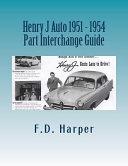 Henry J Auto 1951 - 1954 Part Interchange Guide