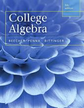 College Algebra: Edition 5