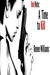 Red Note: A Time To Kill