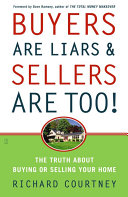 Buyers Are Liars & Sellers Are Too!