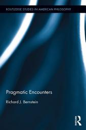 Pragmatic Encounters