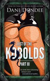 Lust of the Kobolds, Part III