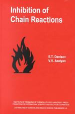 Inhibition of Chain Reactions