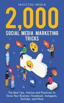 2000 Social Media Marketing Tricks