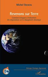 Revenons sur Terre: Comment échapper à l'enlisement des négociations sur le changement climatique