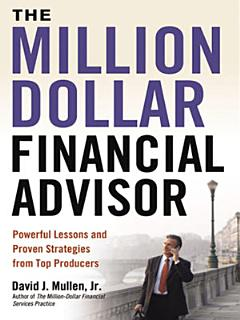 The Million Dollar Financial Advisor Book