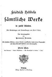 Friedrich Hebbel's sämtliche werke in zwölf Bänden: Bände 4-6