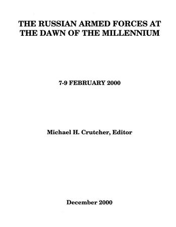 The Russian Armed Forces at the Dawn of the Millennium PDF
