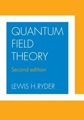 Quantum Field Theory: Edition 2