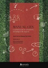 MANUAL CEN. La práctica de consultoría estratégica de negocio
