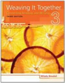 WEAVING IT TOGETHER  3 CONNECTING READING AND WRITING  THIRD EDITION  PDF