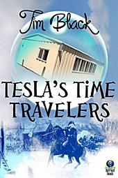 Tesla's Time Travelers: Volume 1