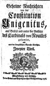 Geheime Nachrichten von der Constitution Unigenitus: Band 2
